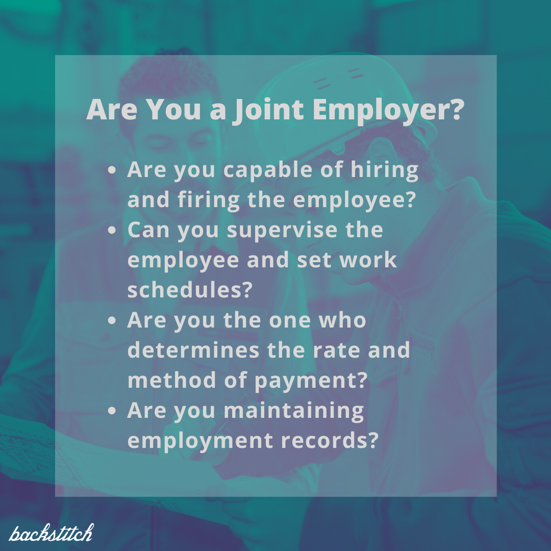 There are four steps to determine if you qualify as a joint employer.
