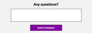Even if you can't think of a call to action, a feedback form can provide extra value for your organization.