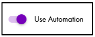 Turn on automation features